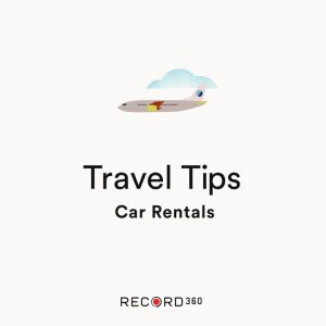 Expert Travel Tips – Rental Car Inspection (from Record360)