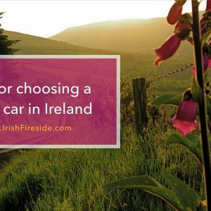 Tips for choosing a rental car in Ireland – Podcast Episode #155