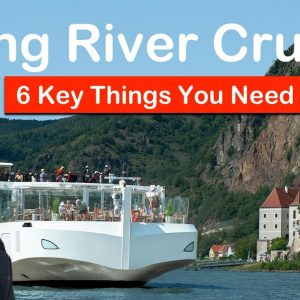 Viking European River Cruises – 6 Key Must-Knows Before You Go