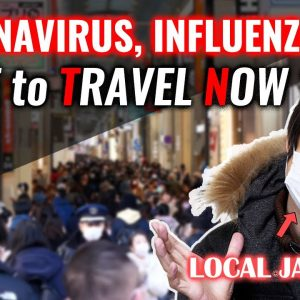 Safe Travel Tips During Coronavirus Season and Must-Bring Items and Medical Expense in Japan #231
