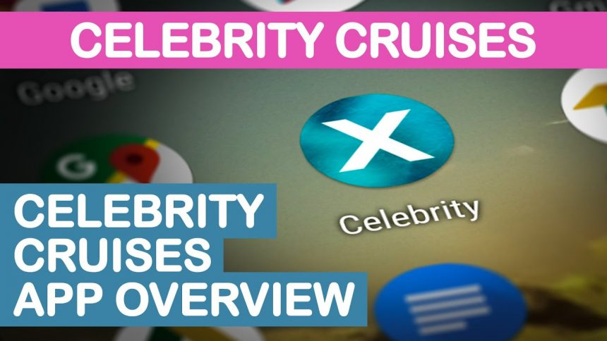 Celebrity Cruises App Overview