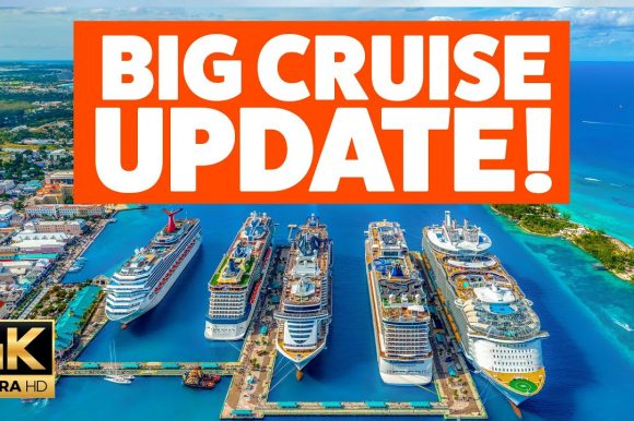 BIG CRUISE UPDATE: Royal Caribbean, NCL, Carnival and more!!