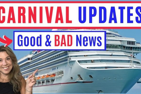 Major CARNIVAL CRUISE LINE UPDATES You MUST Know – Cruise Industry News/Cancellations/Good news