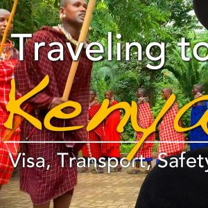 Is Kenya safe? – Ultimate Kenya Travel Tips 🇰🇪 Nairobi Kenya Vlog 2020