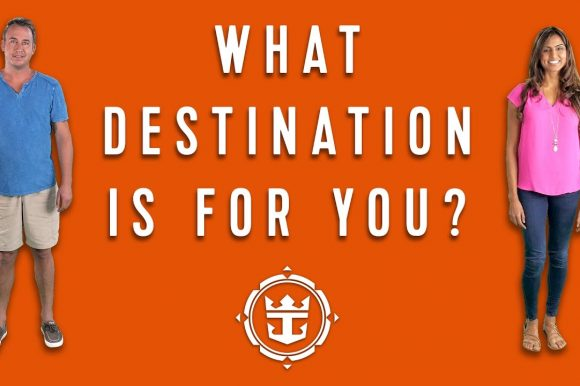 FAQs: What Destination Is For You? | Royal Caribbean's Cruise Tips, Tricks & Answers
