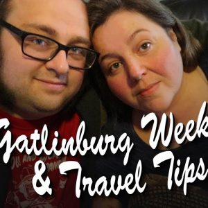 Valentine's Gatlinburg Trip and Travel Tips