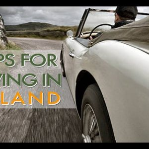7 Tips for Driving in Ireland
