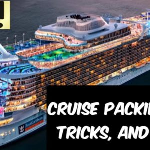 Cruising Tips: Things To Pack! | Packing Hacks and Tricks!