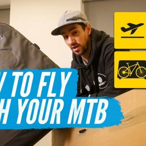 How To Fly With A Bike | Mountain Bike Travel Tips