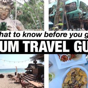 TULUM TRAVEL REVIEW – Where to eat + stay + travel tips on a budget