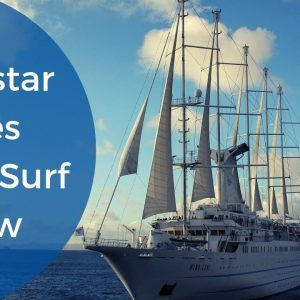 Windstar Cruises' Wind Surf Ship Tour and Review 2019