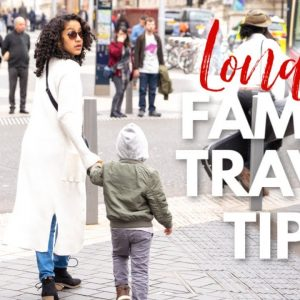 Family Travel Tips  –  11 Lessons Learned On Our Trip to London With Kids