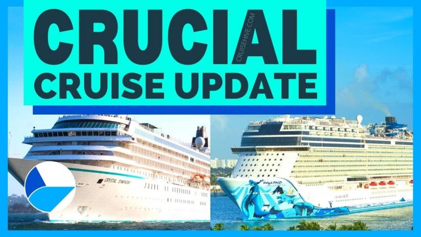 CRUCIAL CRUISE NEWS UPDATE: Extended Suspensions, Vaccines Required, New Carnival Options & MORE!
