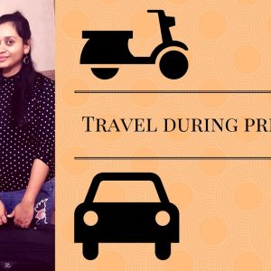 Pregnancy Travel Tips| Two wheeler,car,bus and train| Is it safe?