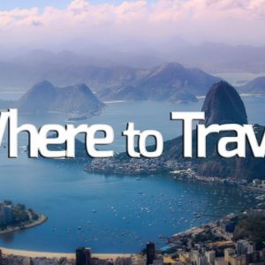 Travel Tips: Where to Travel?