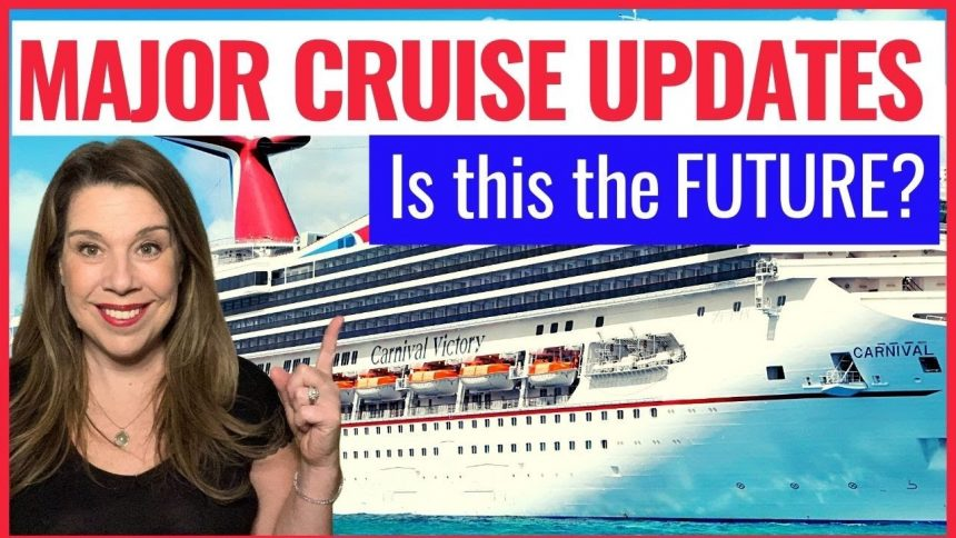 MAJOR CRUISE NEWS UPDATES – Controversial Changes Coming to Cruises in 2021