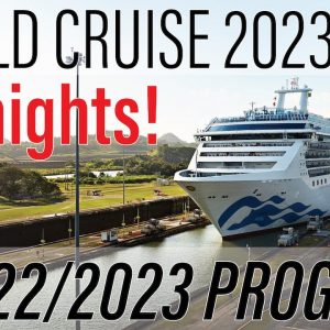 Princess World Cruise 2023 | 107 nights around the world PLUS Australia Deployment 2022/2023