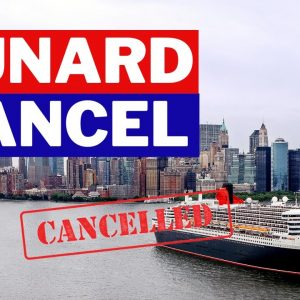 Cunard And Princess Cancel Cruises Into 2021. What You Need To Know