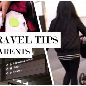 How To Travel with a Toddler/Infant | Travel Tips for Parents