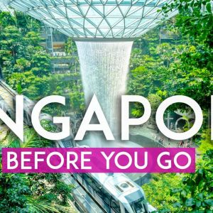 Things to know BEFORE you go to SINGAPORE – Singapore travel tips